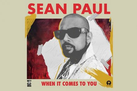 "SEAN PAUL LANÇA O SINGLE ""WHEN IT COMES TO YOU"". O VIDEOCLIPE TAMBÉM JÁ ESTÁ DISPONÍVEL"