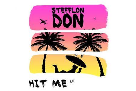 """STEFFLON DON DISPONIBILIZA SEU NOVO SINGLE, """"HIT ME UP"""""""