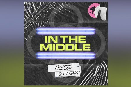 "ALESSO DIVULGA NOVA MÚSICA, ""IN THE MIDDLE"""