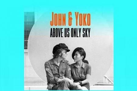 """CHEGA ÀS PRINCIPAIS LOJAS E PLATAFORMAS DIGITAIS O DOCUMENTÁRIO """"JOHN & YOKO: ABOVE US ONLY SKY"""", SOBRE JOHN LENNON E YOKO ONO"""