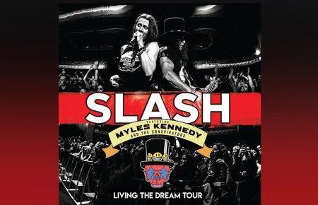 """SLASH CONTA COM A PARTICIPAÇÃO DE MYLES KENNEDY & THE CONSPIRATORS PARA LANÇAR O ÁLBUM """"LIVING THE DREAM TOUR"""""""