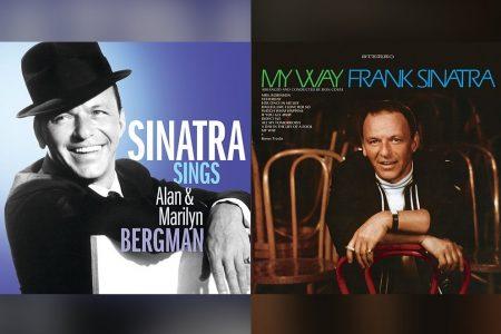 """SÃO LANÇADOS, PELA PRIMEIRA VEZ, OS ÁLBUNS DIGITAIS """"SINATRA SINGS ALAN & MARILYN BERGMAN"""" E """"MY WAY"""", DO ICÔNICO FRANK SINATRA"""