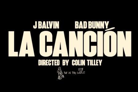 """J BALVIN E BAD BUNNY LANÇAM O CLIPE DE """"LA CANCIÓN"""""""