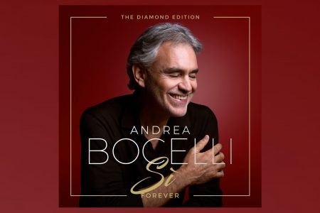 "ANDREA BOCELLI LANÇA NOVO ÁLBUM. OUÇA ""SI FOREVER – THE DIAMOND EDITION"""