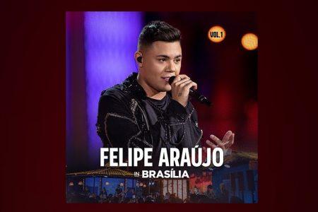 """ASSISTA AOS VÍDEOS DE """"ATRASADINHA"""" E """"PARANAUÊ"""", HITS DO ÁLBUM """"FELIPE ARAÚJO IN BRASÍLIA AO VIVO"""", DO CANTOR FELIPE ARAÚJO"""