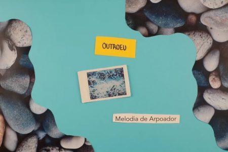 "A DUPLA OUTROEU DISPONIBILIZA O LYRIC VIDEO DE ""MELODIA DE ARPOADOR"""
