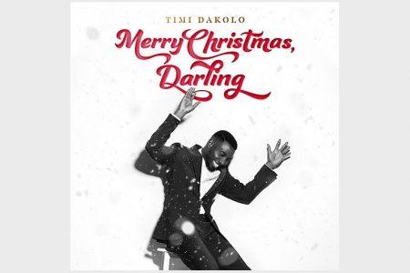 """O CANTOR NIGERIANO TIMI DAKOLO APRESENTA SEU ÁLBUM DE ESTREIA, """"MERRY CHRISTMAS, DARLING"""", QUE TRAZ A PARTICIPAÇÃO DE EMELI SANDÉ"""
