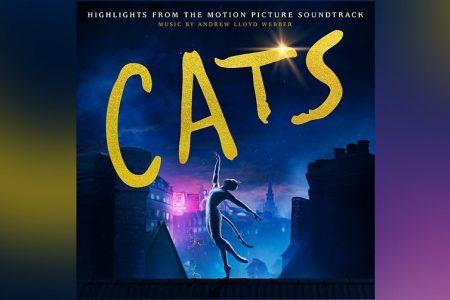 """TRILHA SONORA ORIGINAL DA VERSÃO CINEMATOGRÁFICA DO MUSICAL """"CATS"""" JÁ ESTÁ DISPONÍVEL EM TODAS AS PLATAFORMAS DIGITAIS"""