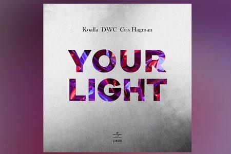 """""""YOUR LIGHT"""" É A NOVA CANÇÃO DO ARTISTA KOALLA, COM A PARTICIPAÇÃO DE DCW E CRIS HAGMAN"""