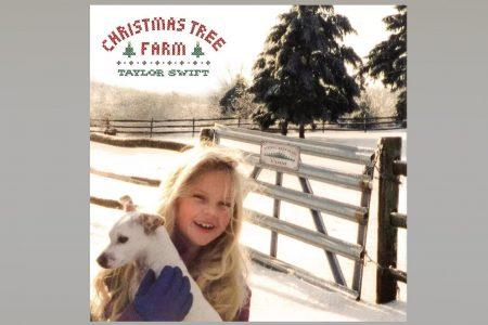 """JÁ ESTÁ DISPONÍVEL O SINGLE NATALINO DE TAYLOR SWIFT. OUÇA AGORA """"CHRISTMAS TREE FARM""""!"""