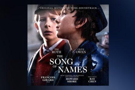 """CHEGA ÀS PLATAFORMAS DIGITAIS A TRILHA SONORA DO FILME """"THE SONG OF NAMES"""""""
