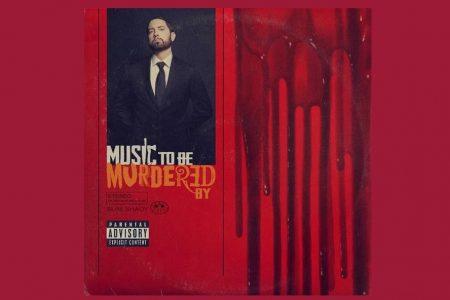 """EMINEM SURPREENDE COM O LANÇAMENTO DO DISCO """"MUSIC TO BE MURDERED BY"""", DISPONÍVEL HOJE EM TODAS AS PLATAFORMAS DIGITAIS"""