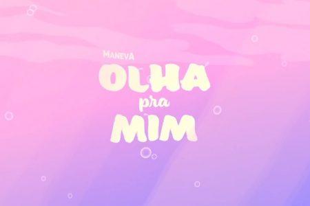 """O MANEVA ESTREIA O VÍDEO DE """"OLHA PRA MIM"""", MAIS UMA DAS CANÇÕES DO EP """"O CABEÇA DE FOLHA"""""""