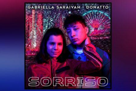 """A CANTORA GABRIELLA SARAIVAH CONTA COM A PARTICIPAÇÃO DE DONATTO NO LANÇAMENTO DE """"SORRISO"""""""