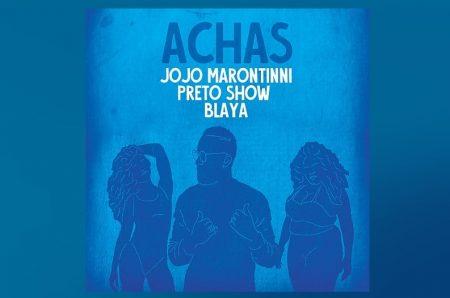 """JOJO MARONTTINNI SE UNE A CANTORA BLAYA E PRETO SHOW PARA O LANÇAMENTO DA MÚSICA E O LYRIC VIDEO DE """"ACHAS"""""""