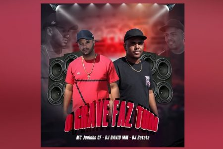 """MC JUNINHO CF CONVIDA DJ DAVID MM E DJ BATATA PARA O LANÇAMENTO DA MÚSICA E VIDEOCLIPE DE """"O GRAVE FAZ TUM"""""""
