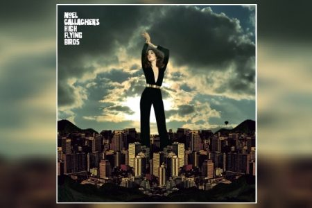 "JÁ ESTÁ DISPONÍVEL O EP ""BLUE MOON RISING"", DO NOEL GALLAGHER´S HIGH FLYING BIRDS"