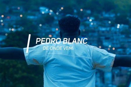 "O CANTOR PEDRO BLANC DISPONIBILIZA O SINGLE E O VIDEOCLIPE DE ""DE ONDE VEM"""