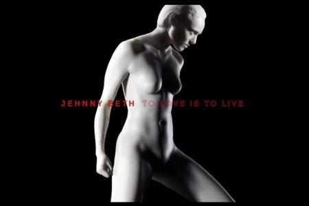 """JÁ ESTÁ DISPONÍVEL """"TO LOVE IS TO LIVE"""", O ÁLBUM DE ESTREIA DE JEHNNY BETH"""
