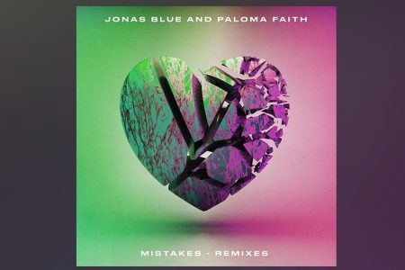 "JONAS BLUE E PALOMA FAITH APRESENTAM O EP DE REMIXES DO HIT ""MISTAKES"""
