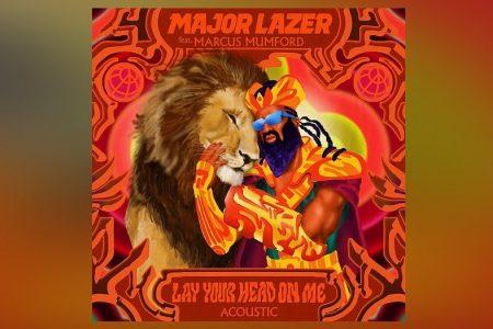 """MAJOR LAZER CONTA COM A COLABORAÇÃO DE MARCUS MUMFORD NO LANÇAMENTO DA VERSÃO ACÚSTICA DE """"LAY YOUR HEAD ON ME"""""""
