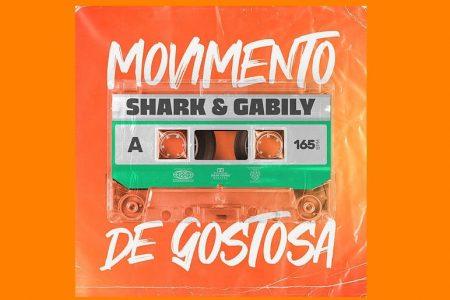 """""""MOVIMENTO DE GOSTOSA"""" É A NOVA MÚSICA DE SHARK, QUE TRAZ A COLABORAÇÃO DE GABILY"""