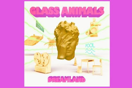 "O GRUPO INGLÊS GLASS ANIMALS LANÇA O SINGLE ""DREAMLAND"""