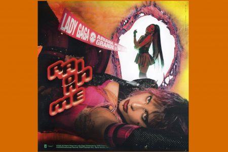 """LADY GAGA DISPONIBILIZA DOIS REMIXES DE """"RAIN ON ME"""", SUA COLABORAÇÃO COM ARIANA GRANDE"""