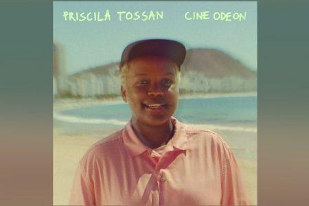 """PRISCILA TOSSAN LANÇA O EP """"CINE ODEON"""". ASSISTA TAMBÉM AO VIDEOCLIPE DA FAIXA-TEMA"""