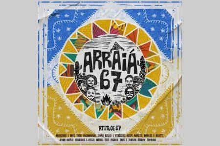 """O ATITUDE 67 APRESENTA AS CANÇÕES DO PROJETO """"ARRAIÁ 67"""""""