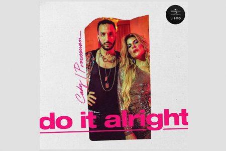 """A ARTISTA MUSICAL CADY CONTA COM O DJ PROCESSMAN NO EP COLABORATIVO """"DO IT ALRIGHT"""""""