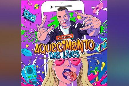 """DJ BATATA LANÇA A MÚSICA """"AQUECIMENTO DAS LIVES"""""""