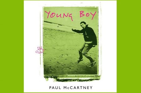 """SIR PAUL MCCARTNEY LANÇA O EP """"YOUNG BOY"""". A VERSÃO REMASTERIZADA DA FAIXA-TEMA GANHA VIDEOCLIPE"""