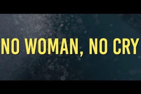 """CELEBRANDO O ANIVERSÁRIO DE  75 ANOS DO LENDÁRIO BOB MARLEY, O NOVO VÍDEO OFICIAL DE """"NO WOMAN NO CRY"""" É REVELADO NO """"DIA INTERNACIONAL DO REGGAE"""", 1º DE JULHO"""