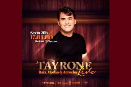TAYRONE ANUNCIA MAIS UMA LIVE MUSICAL, COM MUITA SOFRÊNCIA E GRANDES SUCESSOS