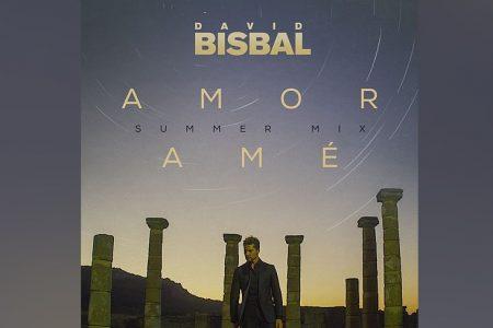 """OUÇA A VERSÃO REMIX DE """"AMOR AMÉ (SUMMER REMIX)"""", SUCESSO DO CANTOR ESPANHOL DAVID BISBAL"""