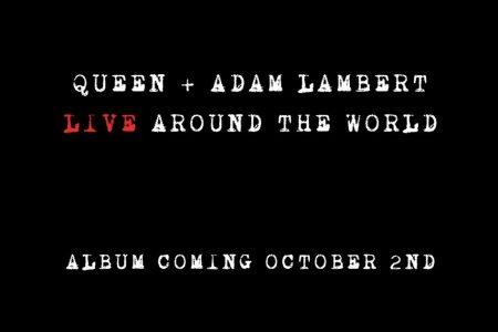 """QUEEN + ADAM LAMBERT ANUNCIAM O LANÇAMENTO DO DISCO """"QUEEN + ADAM LIVE AROUND THE WORLD"""""""