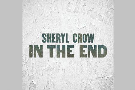 """OUÇA """"IN THE END"""", FAIXA INÉDITA DE SHERYL CROW"""