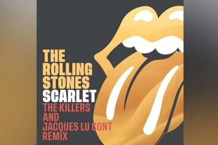 """THE KILLERS & JAQUECS LU CONT ASSINAM A VERSÃO REMIX DE """"SCARLET"""", NOVO SUCESSO DO ROLLING STONES"""