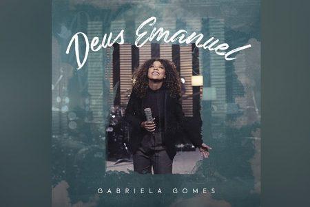 """UMCG: A CANTORA GABRIELA GOMES LANÇA SEU NOVO SINGLE E CLIPE, """"DEUS EMANUEL"""""""