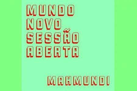 "MAHMUNDI LANÇA O ÁLBUM VISUAL ""MUNDO NOVO: SESSÃO ABERTA"""