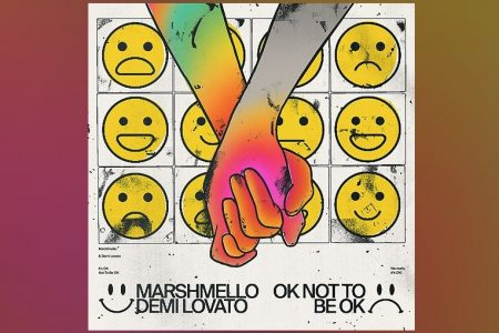 "AO LADO DE DEMI LOVATO, MARSHMELLO ACABA DE LANÇAR ""IT'S OK NOT TO BE OK"""