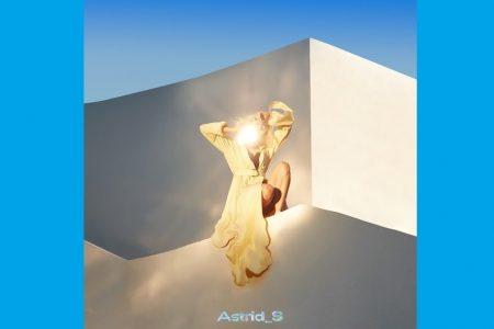 "ASTRID S DISPONIBILIZA O SINGLE ""LEAVE IT BEAUTIFUL"""