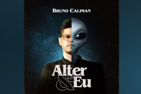 "ASSISTA AOS CAPÍTULOS 7 E 8 DO PROJETO ""ALTER & EU"", DE BRUNO CALIMAN"