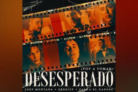 """""""DESESPERADO"""" É A NOVA FAIXA COLABORATIVA DAS ESTRELAS DA MÚSICA URBANA, JOEY MONTANA, CALI Y EL DANDEE E GREEICY"""