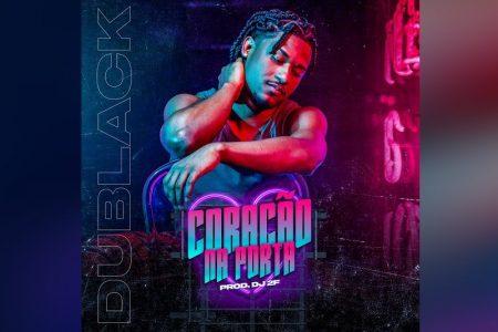 """MC DU BLACK CONTA COM A COLABORAÇÃO DE DJ 2F NO LANÇAMENTO DA MÚSICA E CLIPE """"CORAÇÃO NA PORTA"""""""