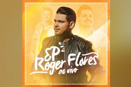 "JÁ ESTÁ DISPONÍVEL O EP ""ROGER FLORES AO VIVO"", DO CANTOR ROGER FLORES"