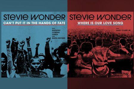 "O ICÔNICO MÚSICO STEVIE WONDER APRESENTA HOJE DUAS FAIXAS INÉDITAS, ""CAN'T PUT IT IN THE HANDS OF FATE"" E ""WHERE IS OUR LOVE SONG"""