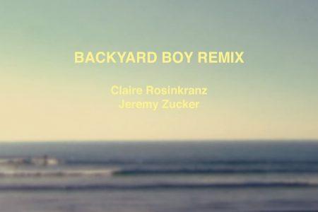 """CLAIRE ROSINKRANZ LANÇA O VIDEOCLIPE DE """"BACKYARD BOY"""", SUA COLABORAÇÃO COM JEREMY ZUCKER"""
