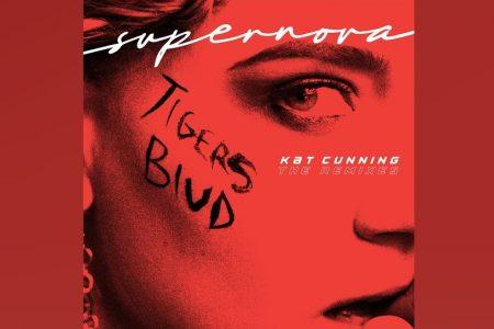 "A CANTORA E ATRIZ KAT CUNNING APRESENTA O EP DE REMIXES DE ""SUPER NOVA"""